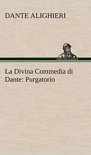 La Divina Commedia Di Dante Purgatorio German Edition