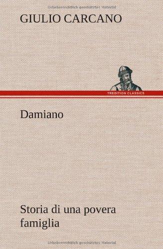 Damiano Storia Di Una Povera Famiglia: Giulio Carcano