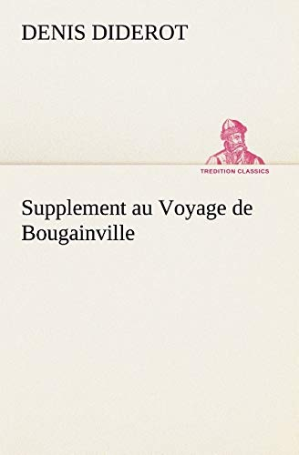 9783849125288: Supplement au Voyage de Bougainville (TREDITION CLASSICS) (French Edition)