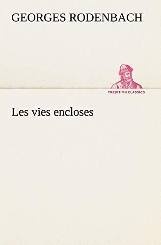 9783849126384: Les vies encloses