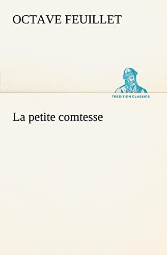 9783849126575: La petite comtesse (TREDITION CLASSICS) (French Edition)