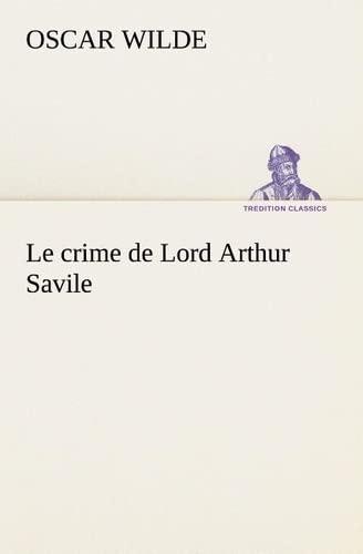 9783849127398: Le crime de Lord Arthur Savile