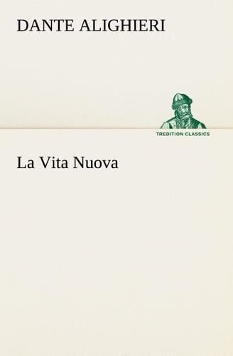 9783849127640: La Vita Nuova (TREDITION CLASSICS) (French Edition)