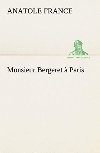 Monsieur Bergeret: Anatole France