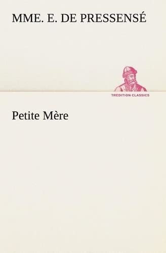 9783849130435: Petite Mère (TREDITION CLASSICS) (French Edition)