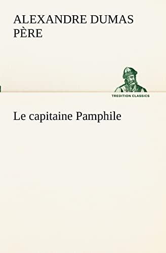 9783849130930: Le capitaine Pamphile (TREDITION CLASSICS)