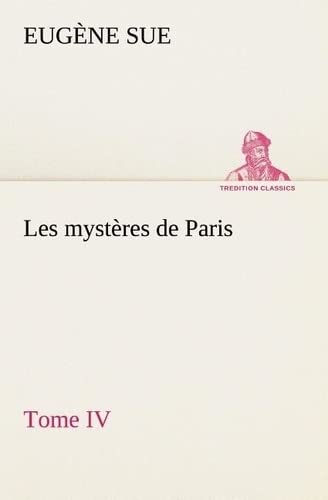 9783849134303: Les myst�res de Paris, Tome IV