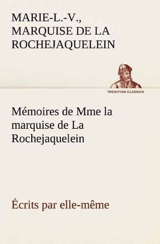 9783849134594: Mémoires de Mme la marquise de La Rochejaquelein écrits par elle-même