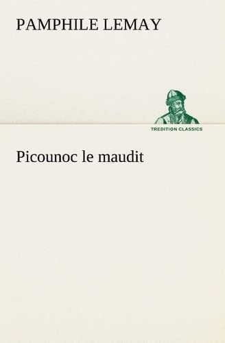 9783849135089: Picounoc le maudit (TREDITION CLASSICS) (French Edition)