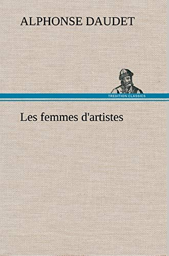 9783849137090: Les femmes d'artistes (French Edition)
