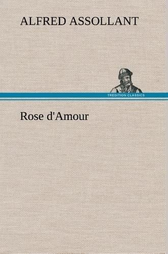 9783849137182: Rose d'Amour (French Edition)
