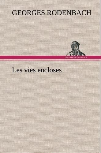 9783849137373: Les vies encloses (French Edition)