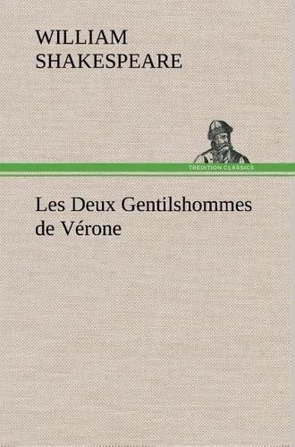 Les Deux Gentilshommes de V Rone French Edition