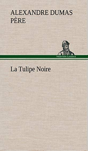 9783849138813: La Tulipe Noire