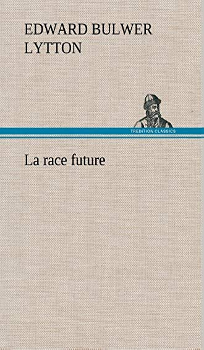 9783849139452: La Race Future