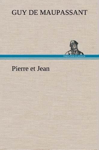 9783849139612: Pierre et Jean (French Edition)