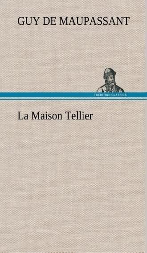 9783849139728: La Maison Tellier