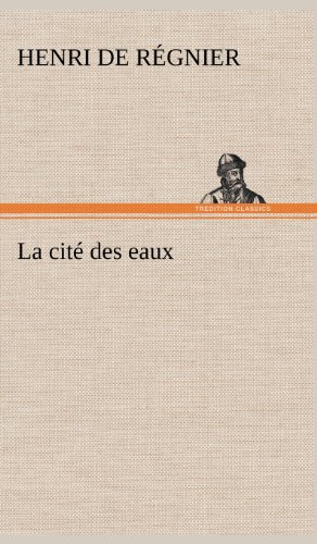 9783849140243: La cité des eaux (French Edition)