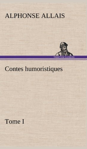 9783849140427: Contes Humoristiques - Tome I