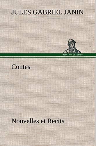 Contes, Nouvelles Et Recits (French Edition): Janin, Jules Gabriel