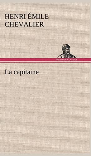 9783849140793: La capitaine (French Edition)
