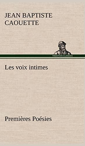9783849141479: Les voix intimes Premières Poésies (French Edition)