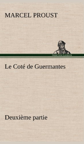 Le Cot de Guermantes - Deuxi Me Partie (French Edition): Proust, Marcel