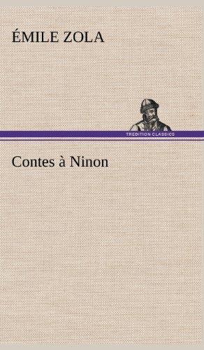 Contes Ninon (French Edition): Zola, Emile