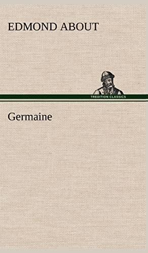 Germaine: Edmond About