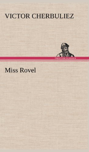 Miss Rovel (French Edition): Victor Cherbuliez
