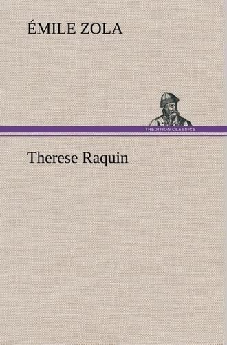 9783849142186: Therese Raquin (French Edition)