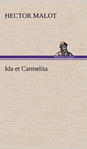 Ida Et Carmelita (French Edition): Malot, Hector