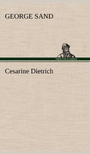 Cesarine Dietrich (French Edition): Sand, George