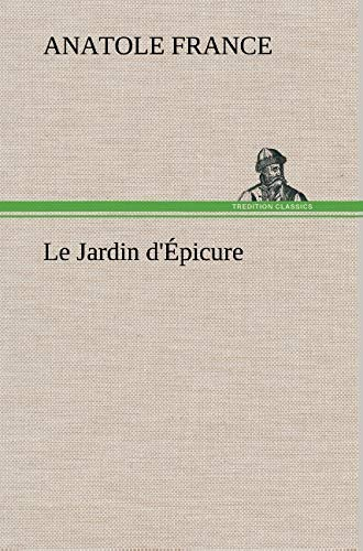 Le Jardin D' Picure (French Edition): France, Anatole