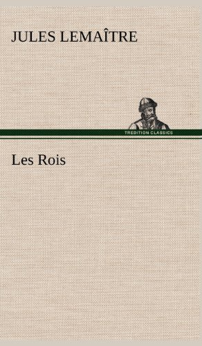 9783849142568: Les Rois (French Edition)