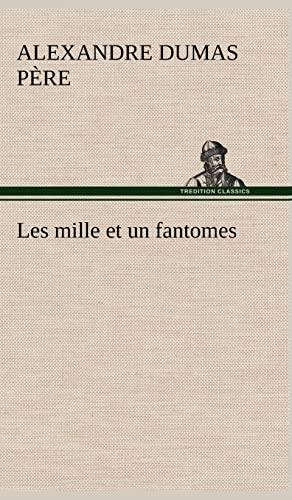 9783849142599: Les Mille Et Un Fantomes