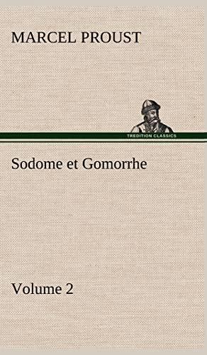 Sodome Et Gomorrhe-Volume 2: Marcel Proust