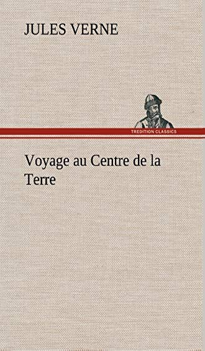 9783849143855: Voyage au Centre de la Terre (French Edition)