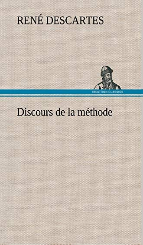 Discours de La Methode (French Edition): Descartes, Rene