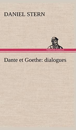 Dante Et Goethe: Dialogues (French Edition): Stern, Daniel