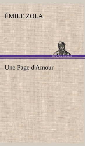 Une Page D'Amour (French Edition): Zola, Emile
