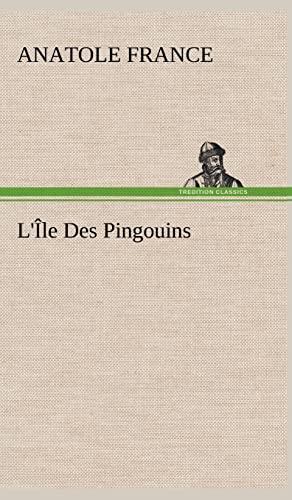 9783849145026: L'Île Des Pingouins