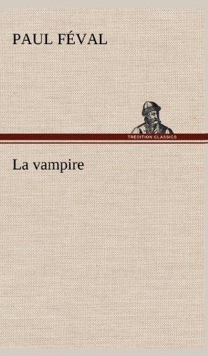 9783849145125: La vampire (French Edition)