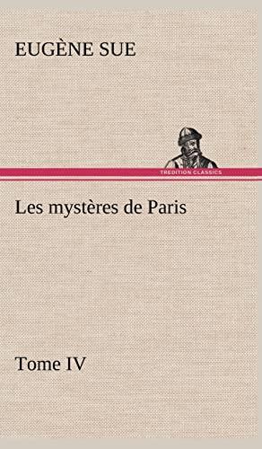 9783849145309: Les Myst Res de Paris, Tome IV