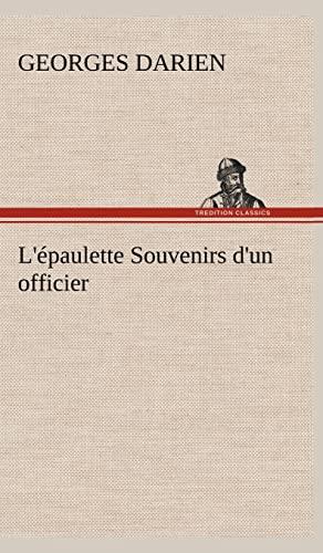 L' Paulette Souvenirs D'Un Officier (French Edition): Darien, Georges