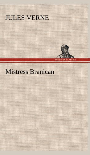Mistress Branican: Jules Verne