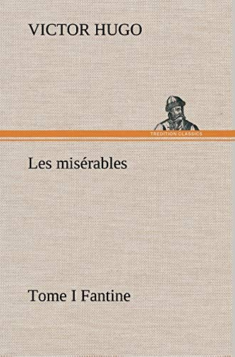 9783849146078: Les misérables Tome I Fantine