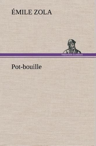 Pot-Bouille (French Edition): Zola, Emile