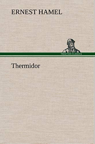 Thermidor (French Edition): Hamel, Ernest