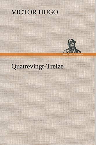 9783849146207: Quatrevingt Treize